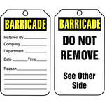 Barricade Tag, 10 mil PF Cardstock, 5-3/4